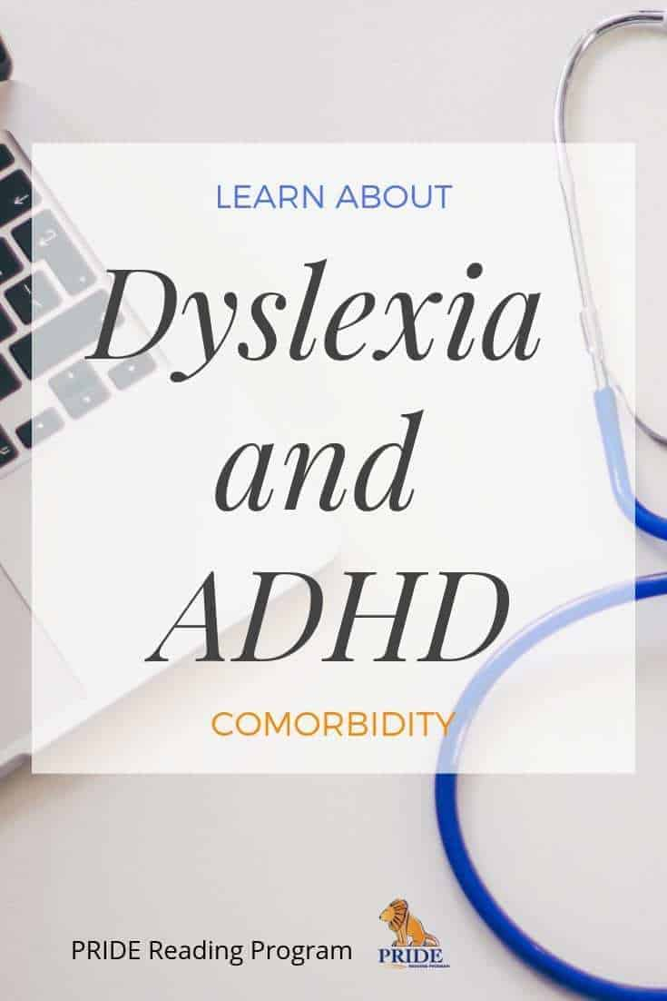 Learn about Dyslexia and ADHD.  A child psychiatrist explains why dyslexia is often missed during an ADHD evaluation and what you need to know about Dyslexia and ADHD comorbidity. #dyslexia #adhd