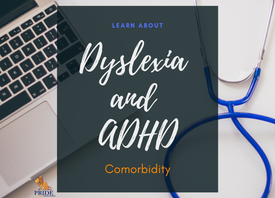 Dyslexia and ADHD Comorbidity