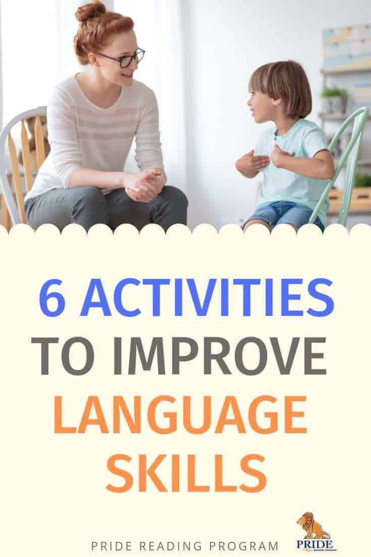 6 Activities to Improve Your Child\'s Language Skills.  You can do these at home and everyday to help your child build conversation, vocabulary and language development.  They are easy, fun and very bonding.