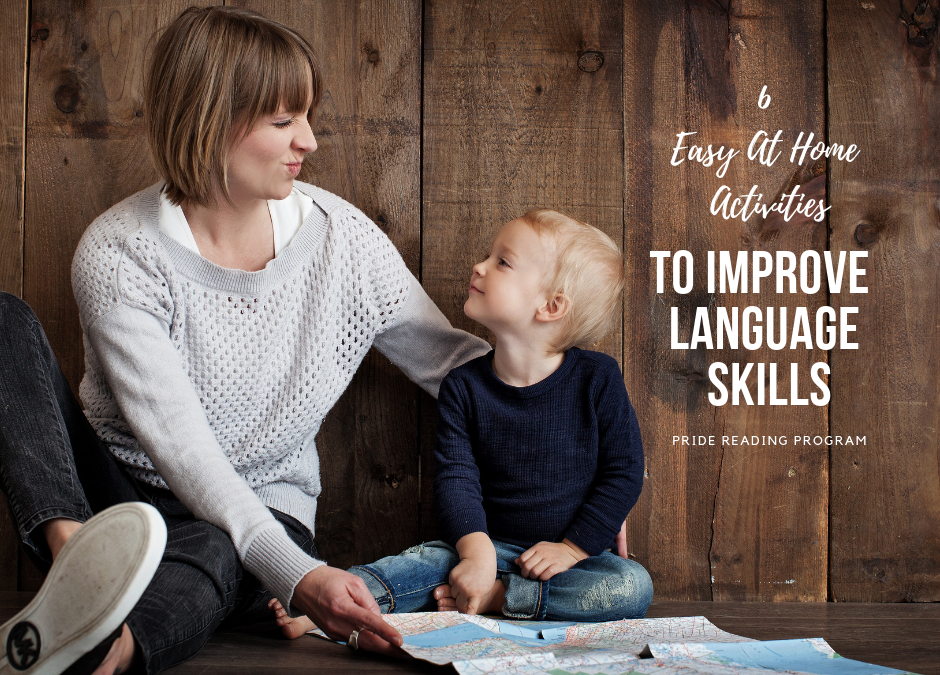 6 Activities to Improve Your Child's Language Skills