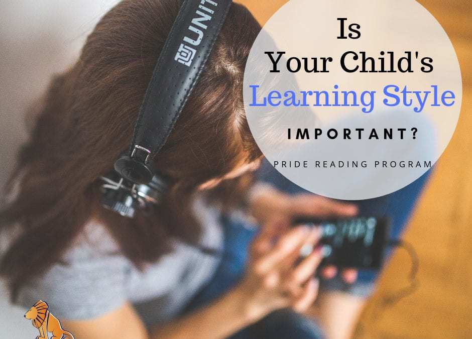 Is Your Child's Learning Style Important?