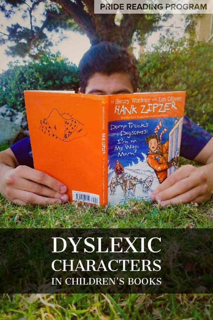 Dyslexic characters in children\'s books.  Kids love being read to and especially if they can relate to the main character.  Here is a list of dyslexic characters that every child with dyslexia should meet.  #dyslexia #kids #homeschool #books
