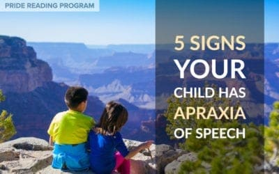5 Signs Your Child Has Apraxia of Speech