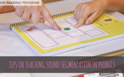 Tips on Teaching Sound Segmentation in Phonics
