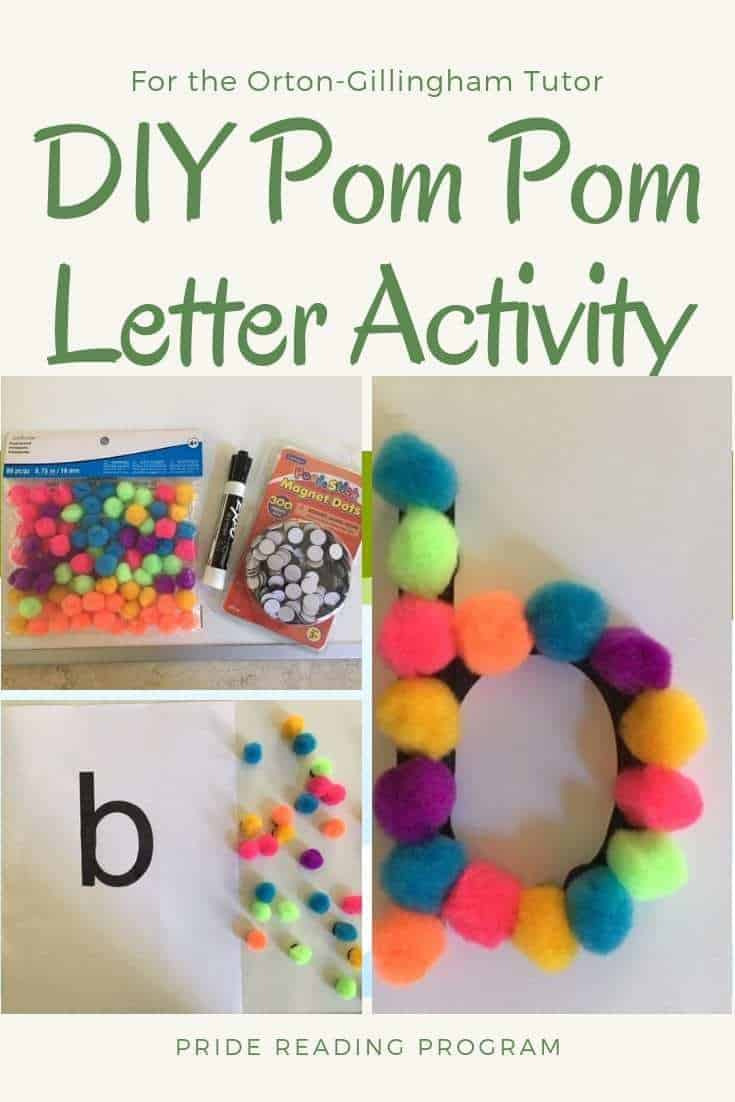 DIY Pom Pom Letter Activity for the Orton-Gillingham Tutor.  Here is an easy, inexpensive and great way to get those kiddos practicing their letter formation.  Also works great as a Center activity in the classroom.  Try this hands on activity with your kids - you will like it! #ortongillingham #tutor #slp #teacher #homeschool #parent #learning #abc #phonics #readingintervention #literacy #multisensory