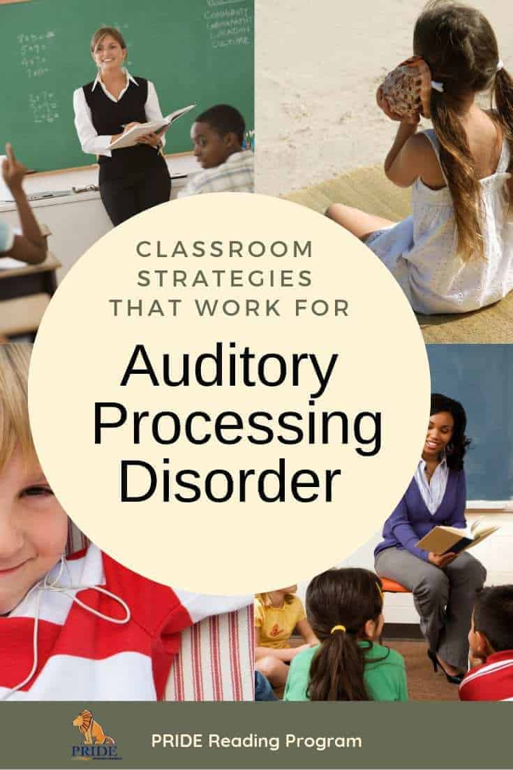 Auditory Processing Disorder Classroom Strategies.  Here is how you can help your students that have auditory processing disorder in your classroom.  Proven strategies and activities that really work.  #auditoryprocessing #teaching #classroomtips #pridereadingprogram #ortongillingham #specialed