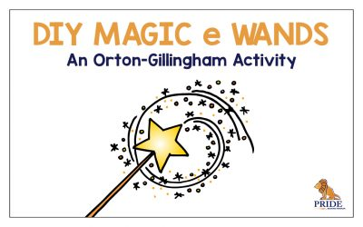 DIY Magic e Wands: An Orton-Gillingham Activity