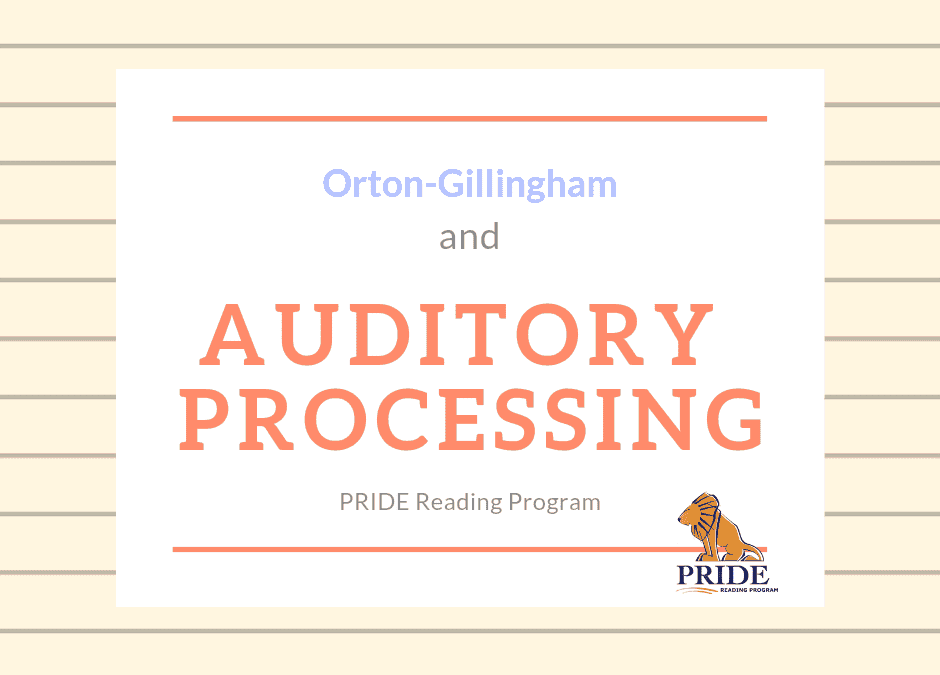 Can Orton-Gillingham Help Auditory Processing?