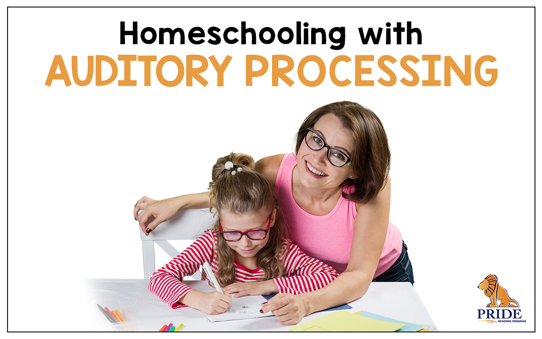 Homeschooling with Auditory Processing
