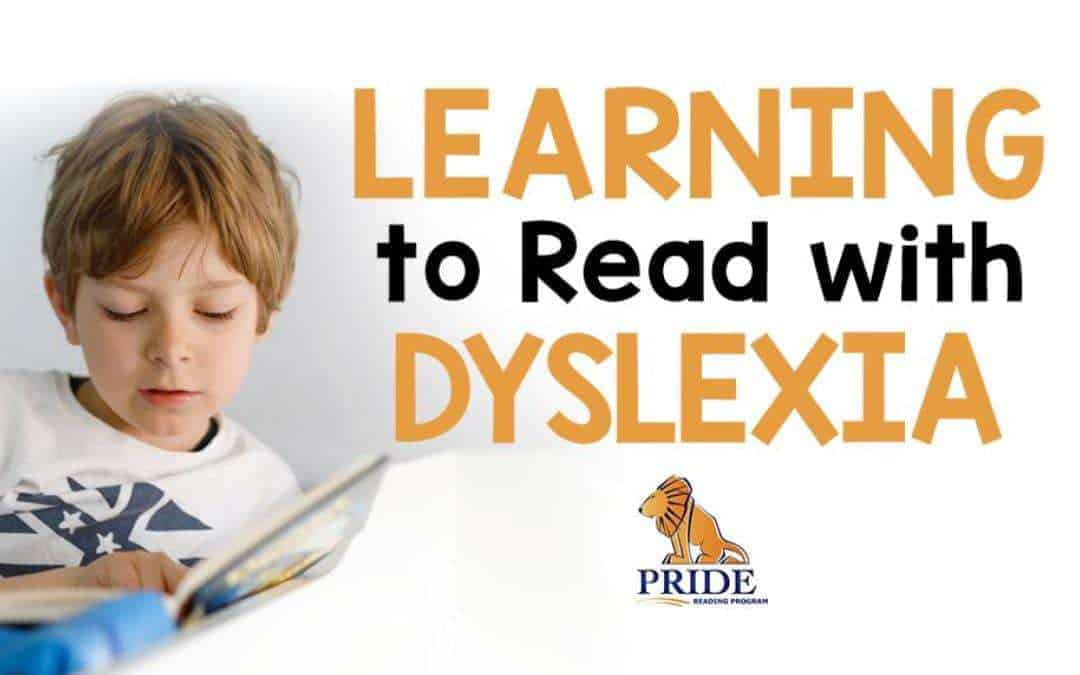 Learning to read with Dyslexia