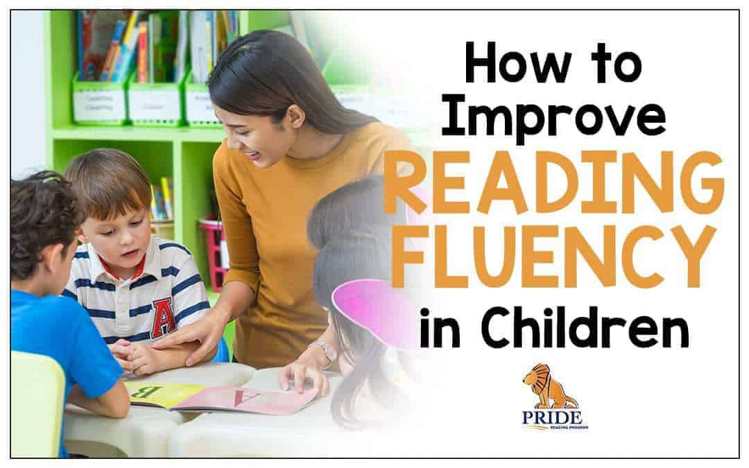 How to Improve Reading Fluency in Children