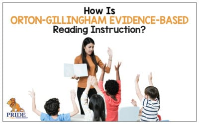 How is Orton-Gillingham Evidence-Based Reading Instruction?