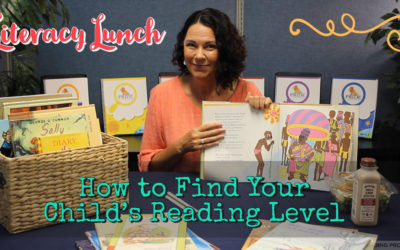 How To Find Your Childs Reading Level