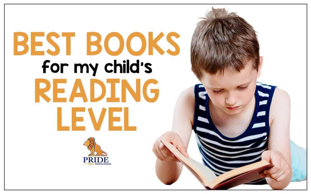 Best Books for my Child's Reading Level