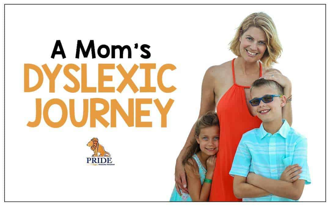 A Mom's Dyslexic Journey