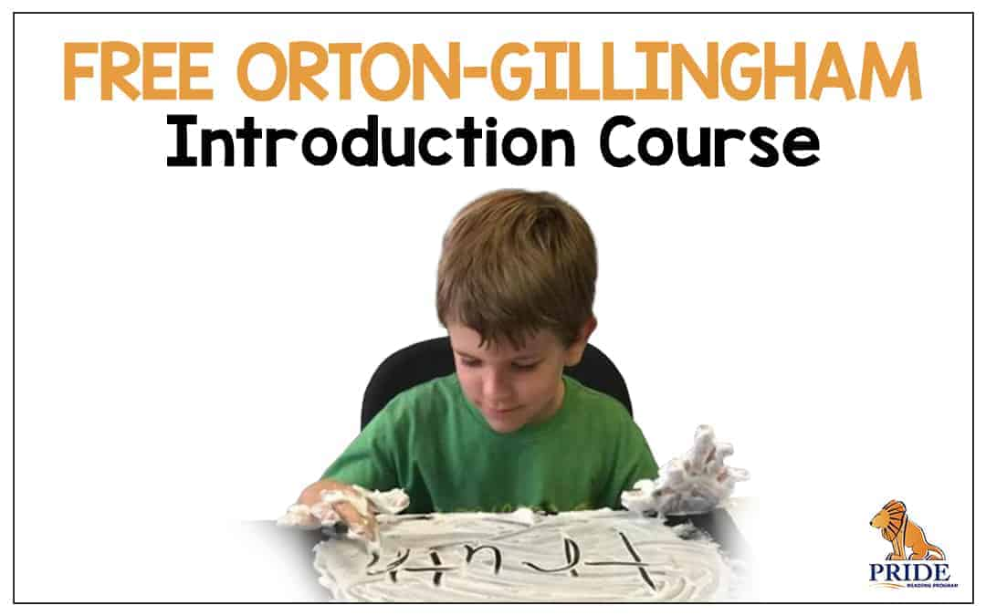 FREE Orton -Gillingham Introduction Course!
