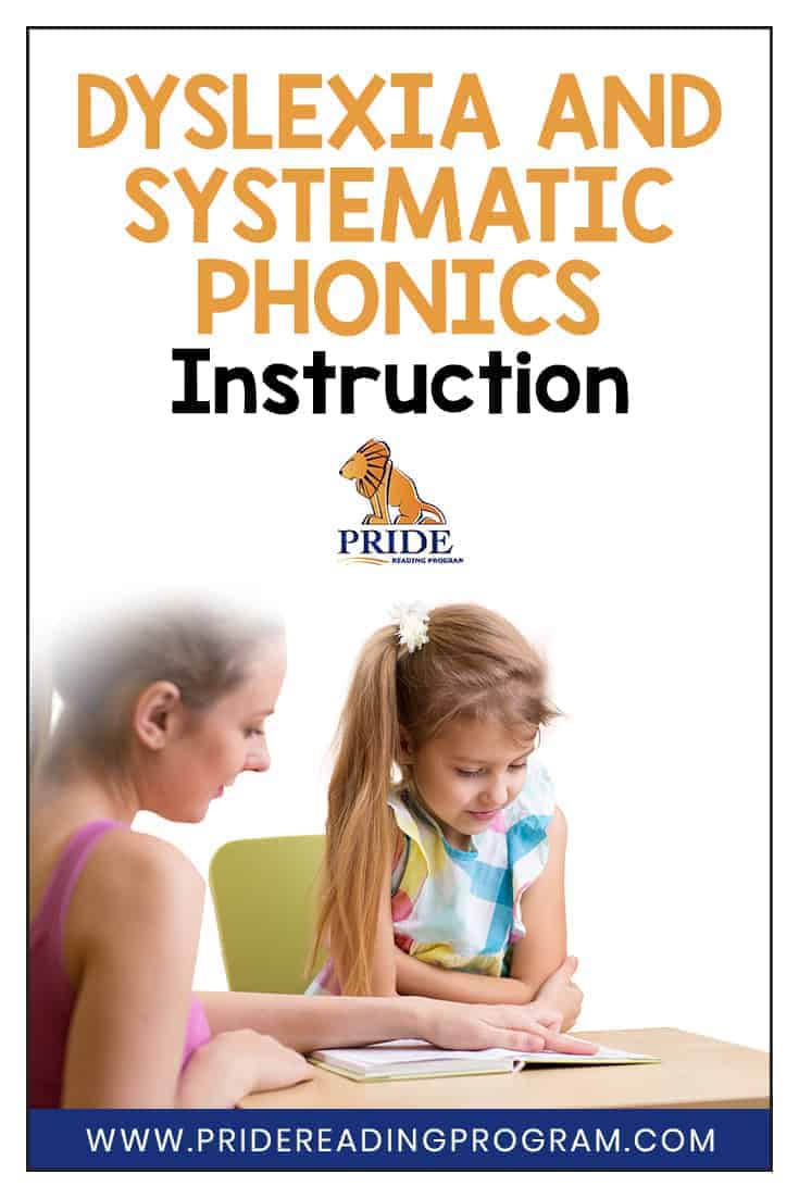 Children with dyslexia need to be taught how to read and spell explicitly with systematic phonics instruction.  Here is an easy explanation on what systematic phonics instruction is and why kids with dyslexia benefit from this kind of instruction. #ortongillingham #dyslexia #phonics