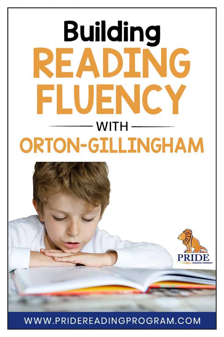 Does the Orton-Gillingham approach include instruction in reading fluency?  YES!  It does!  Here is an explanation for you step by step how the Orton-Gillingham approach will help your child with building reading fluency.