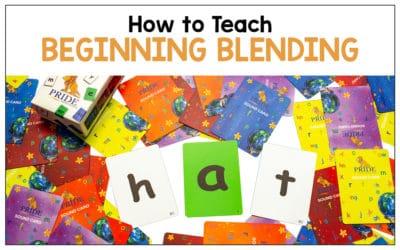 How to Teach Beginning Blending in Reading