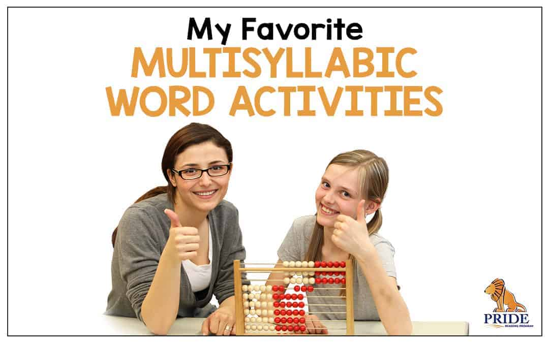 My Favorite Multisyllabic Word Activities