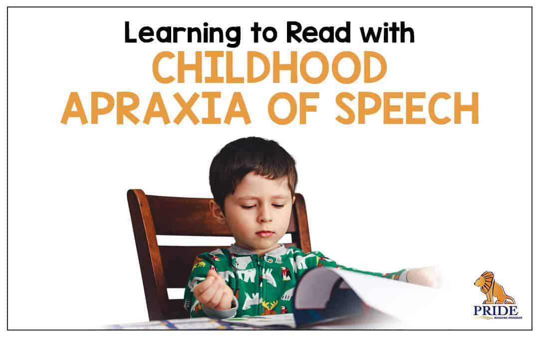 Learning to Read with Childhood Apraxia of Speech