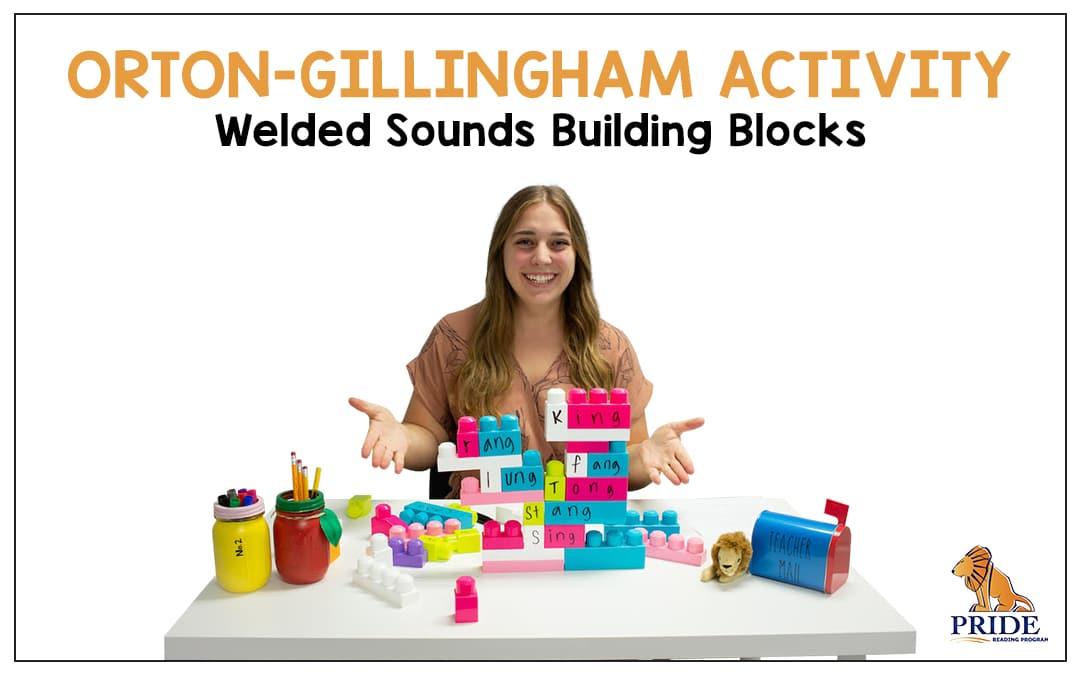 Orton-Gillingham Activity: Welded Sounds Building Blocks