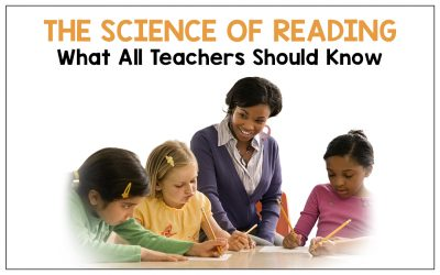 The Science of Reading: What All Teachers Should Know