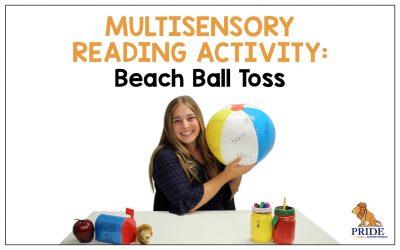 Multisensory Reading Activity: Beach Ball Toss