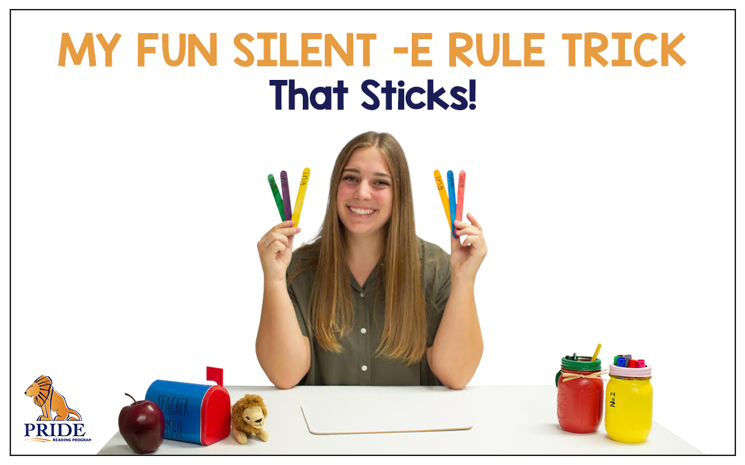 My Fun Silent E Rule Trick That Sticks
