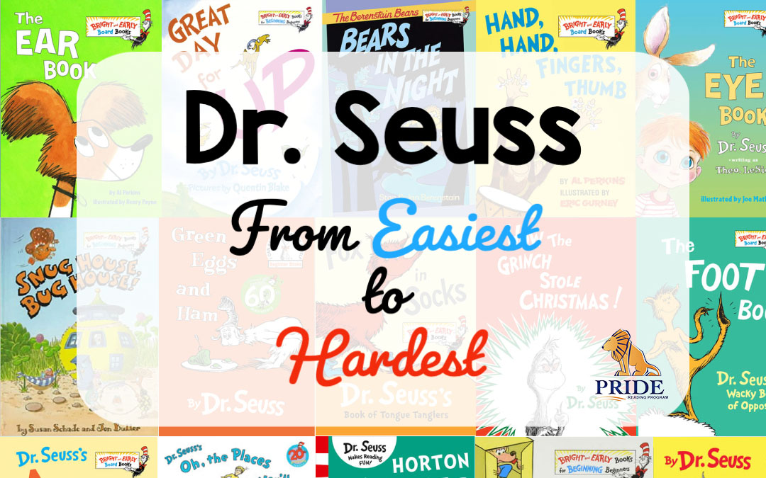 Reading with Dr. Seuss: From Easiest to Hardest
